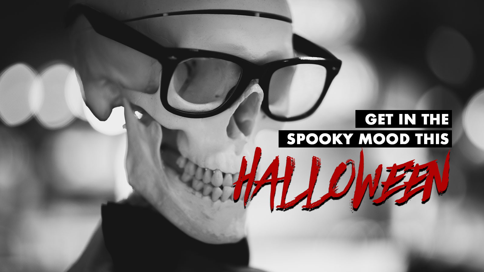 Get in the spooky mood this Halloween.