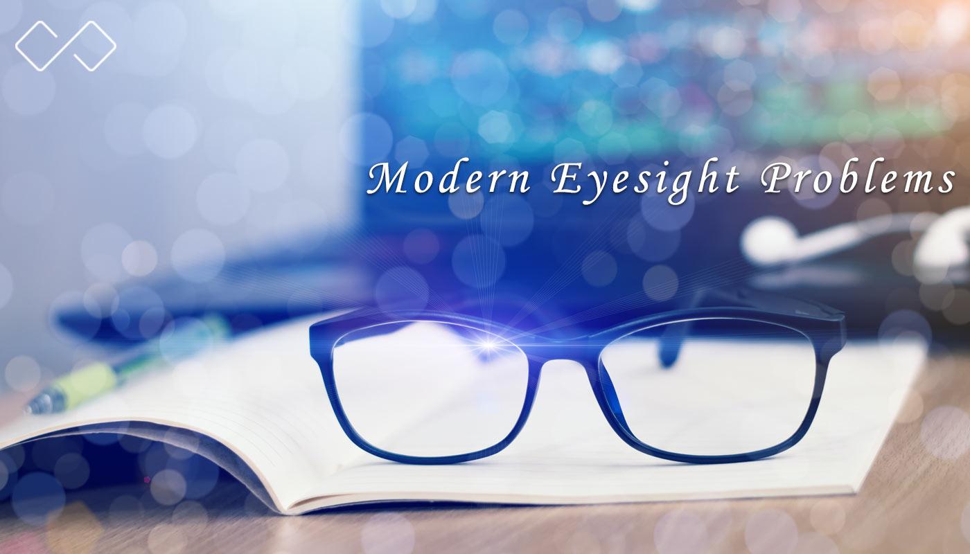 Modern Eyesight Problems in the Digital World
