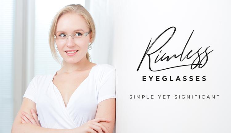 Rimless Glasses -The Invisible Trend